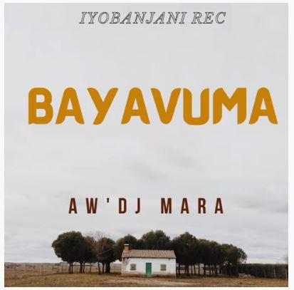 Aw'Dj Mara Bayavuma (Gospel Gqom) Download Mp3 fakaza