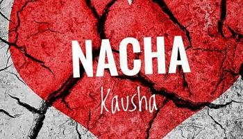 Nacha – kausha MP3 DOWNLOAD FAKAZA