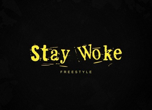 2 Chainz – Stay Woke (Freestyle) Mp3 Download