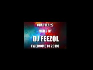 DJ FeezoL – Chapter 27 2019 mp3 download