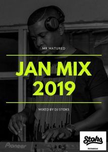 DJ Stoks – Music For The Matured (January 2019 Mix) mp3 download