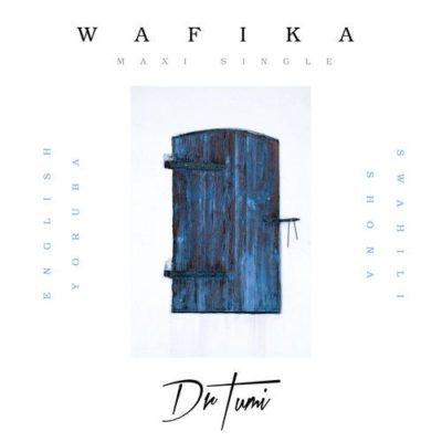 Dr Tumi – Wafika (English Version) Mp3 Download
