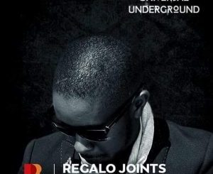 Regalo Joints – Universal Underground Mix (07 January 2019) mp3 download