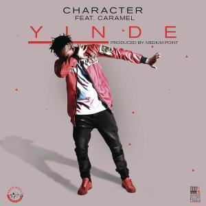 Character – Yinde Ft. Caramel mp3 download