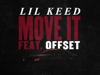 Lil Keed – Move It Ft. Offset mp3 download