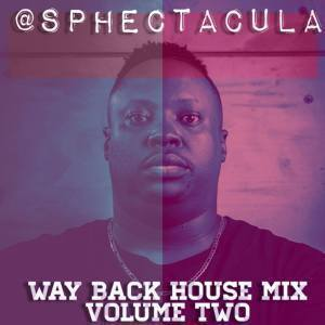 SPHEctacula – Way Back House Mix Vol 2 mp3 download