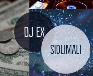 DJ Ex – Sidlimali (Original Mix) mp3 download