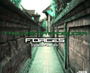 Thulane Da Producer – Forces (Original Mix) Mp3 Download