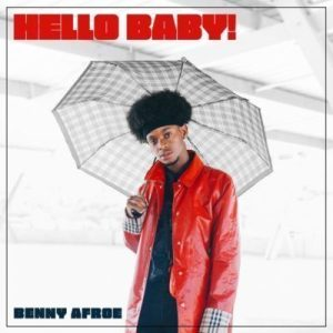 Benny Afroe – Hello Baby! mp3 download