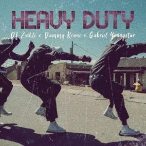 Dammy Krane – Heavy Duty Ft. Dj Zinhle & Gabriel Youngstar mp3 download
