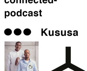 Kususa – Connected Podcast Mix May 2019