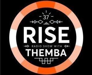 Themba – RISE Radio Show Vol. 37 mp3 download