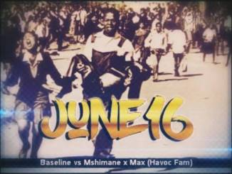 Baseline vs Mshimane June 16 ft. Max (Havoc Fam) Mp3 Download Fakaza