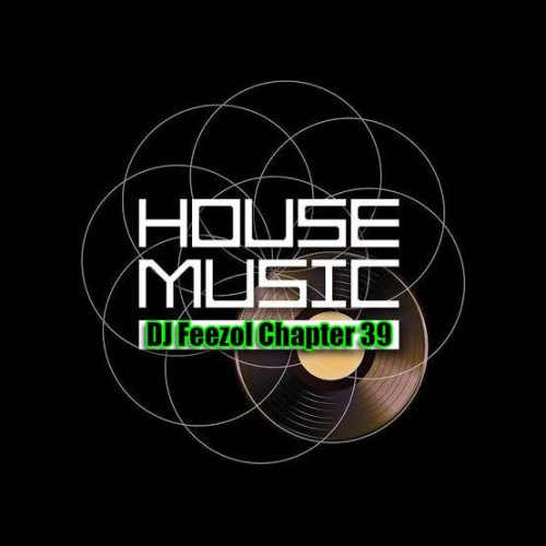 DJ Feezol Chapter 39 2019 Mp3 Download Fakaza