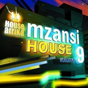 ALBUM: House Afrika Presents – Mzansi House Vol. 9 (!Sooks – Symmetry)