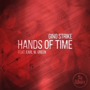 Gino Strike, Earl W. Green – Hands Of Time
