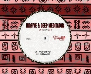 InQfive & Deep Mediator – We Forever