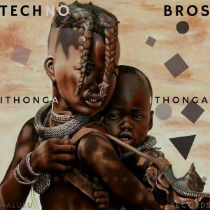 Techno Bros – Come To The Dance Floor Ft. Akhona