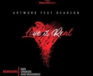 ATWORK – Love Is Real (Remixes) Ft. Dearson