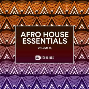 DOWNLOAD Afro House Essentials, Vol. 10 Album Zip