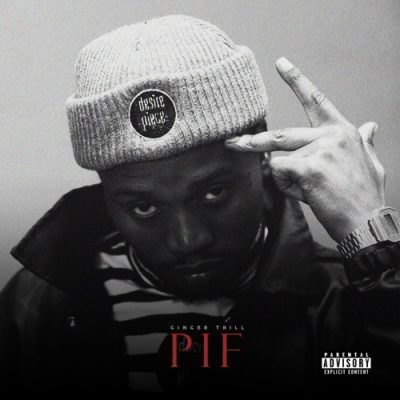 DOWNLOAD Ginger Trill PIF Album Zip