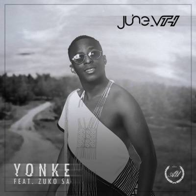 June Vth Yonke Ft. Zuko Mp3 Download