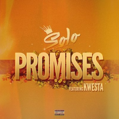 DOWNLOAD Solo Promises Ft. Kwesta Mp3