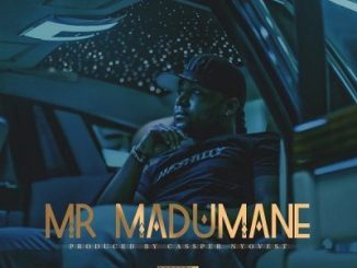 DOWNLOAD Cassper Nyovest Mr Madumane Mp3