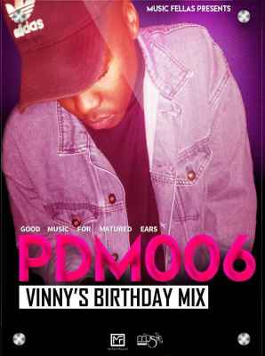 DOWNLOAD Music Fellas Good Music For Matured Ears PDM006 (Vinny's Birthday Mix Edition) Mp3