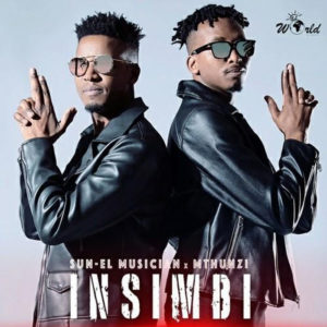 DOWNLOAD Sun-El Musician & Mthunzi Insimbi (Extended Mix) Mp3