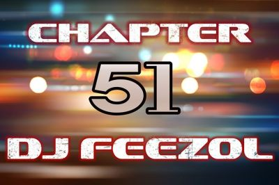 DOWNLOAD DJ FeezoL Chapter 51 2019 Mp3