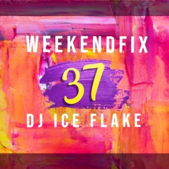 DOWNLOAD DJ Ice Flake WeekendFix 37 Mp3