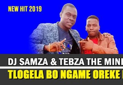 DOWNLOAD Dj Samza & Tebza The Minister Tlogela Bongame Oreke Beer Mp3