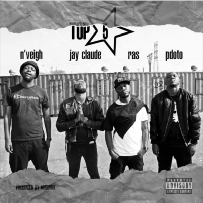 DOWNLOAD Ras, N'Veigh & PdotO Top 5 Ft. Jay Claude Mp3