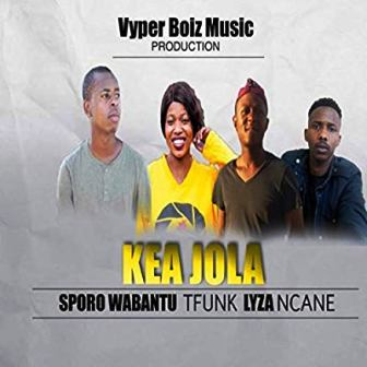 DOWNLOAD Sporo Wabantu, Tfunk, Lyza & Ncane Kea Jola Mp3