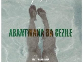 DOWNLOAD ThackzinDJ Abantwana Bagezile Mp3 Ft. Wadijaja