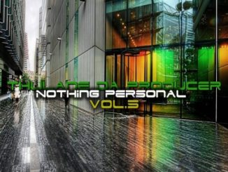 Thulane Da Producer – Nothing Personal, Vol. 5 mp3 download