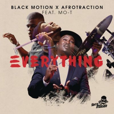 DOWNLOAD Black Motion Everything Ft. Mo-T Mp3