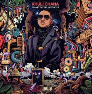 DOWNLOAD Khuli Chana Planet Of The Have Nots Album Zip File
