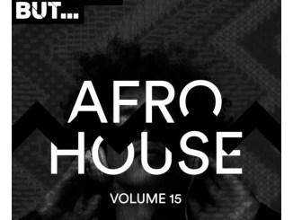 DOWNLOAD VA Nothing But… Afro House, Vol. 15 Album Zip