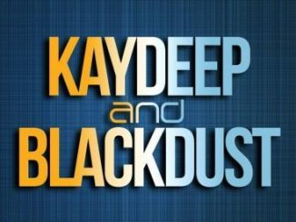 KayDeep x BlackDust – Game On