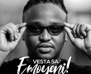 DOWNLOAD Vesta SA Emoyeni EP Zip