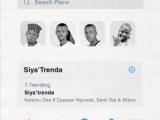 Kammu Dee – Siya'Trenda Ft Cassper Nyovest, Semi Tee & Miano Mp3 Download