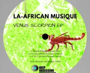 La-African Musique – Venus Scorpion Zip EP Download.