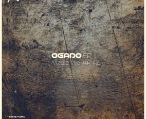 EP: Mzala Wa Afrika – OGADO zip download