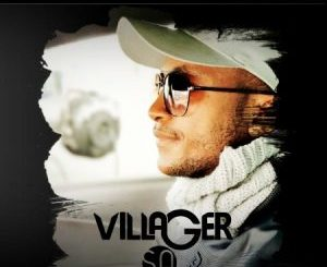 DOWNLOAD MP3 Villager SA – Bang Bang