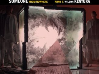 Aimo & Wilson Kentura – Someone From Nowhere (Original Mix) mp3 download