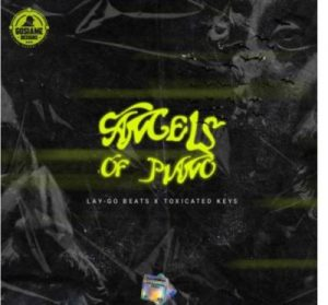 Toxicated Keys & Lay-Go – Angels Of Piano mp3 download