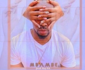 E'llo – Mbambe Ft. Siya Shezi & Jadenfunky mp3 download