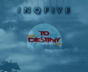 InQfive – To Destiny (Original Mix) mp3 download